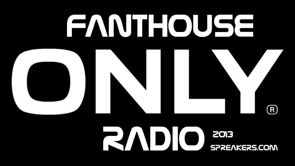 Only Radio Fanthouse