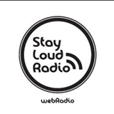 Stay Loud Web Radio