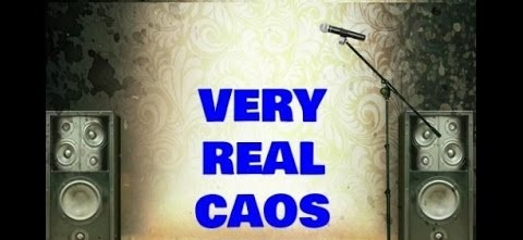 Very Real Caos